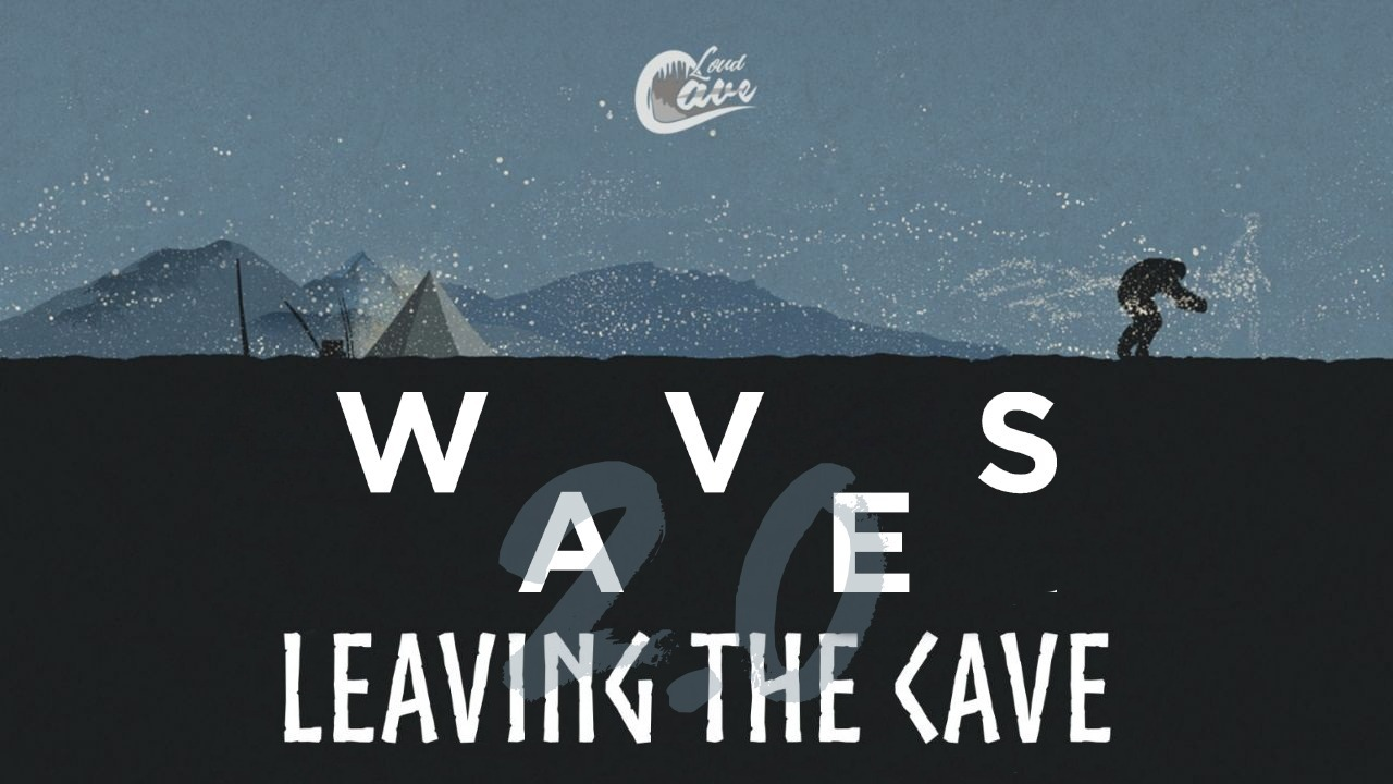 Leaving the Cave 2.0: Ric Waves
