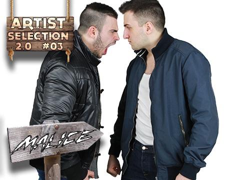 Artist Selection 2.0 #3: Malice