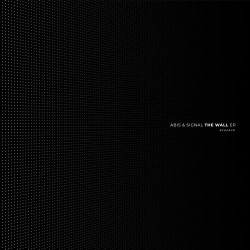 """ABIS y Signal se combinan en """"The Wall EP"""""""