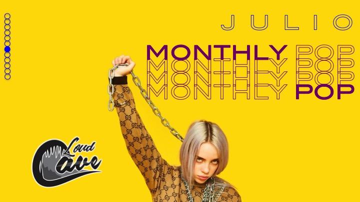 Monthly Pop: Julio