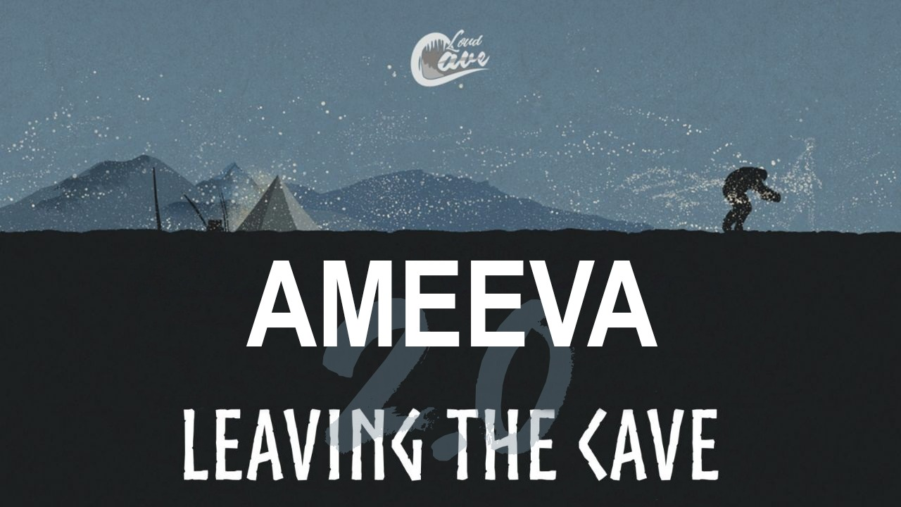 Leaving the Cave 2.0: Ameeva