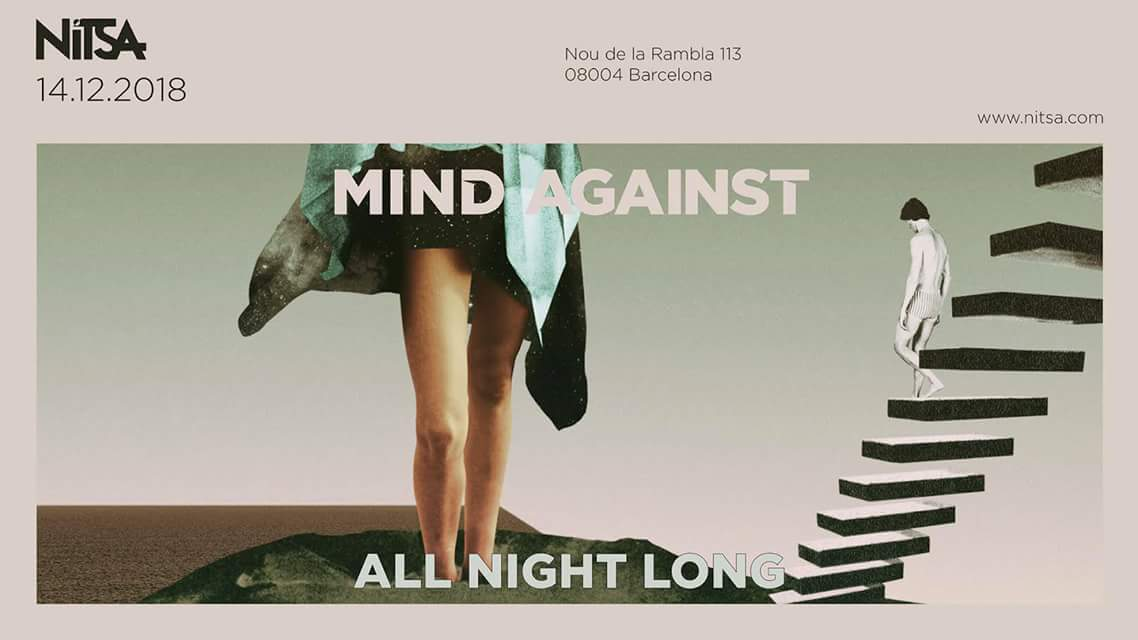 Mind Against All Night Long @ Nitsa Club Barcelona | Barcelona | Catalunya | España
