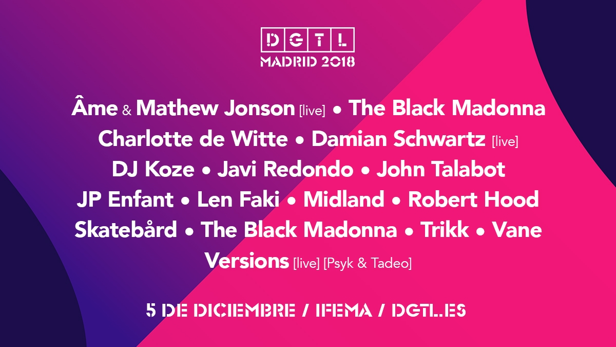 DGTL @ IFEMA Madrid | Madrid | Comunidad de Madrid | España