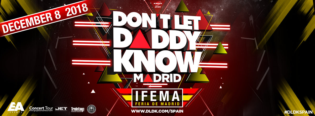 DLDK - Don't Let Daddy Know @ IFEMA Madrid | Madrid | Comunidad de Madrid | España