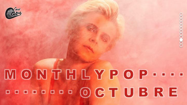 Monthly Pop: Octubre